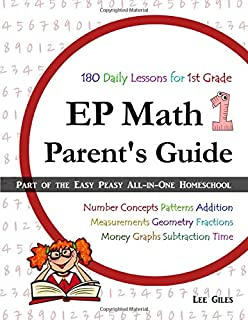 EP Math 1 Parent's Guide: Part of the Easy Peasy All-in-One Homeschool (Volume 1)