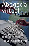 Abogacía virtual: El despacho de abogados online