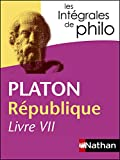Intégrales de Philo - PLATON, République (Livre VII) (Les intégrales t. 16) - Format Kindle - 5,99 €