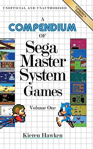 A Compendium of Sega Master System Games - Volume One