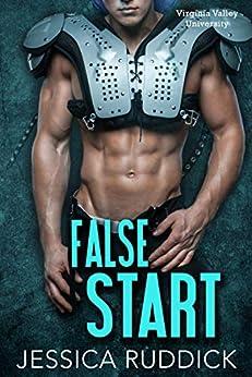 False Start (Virginia Valley University Book 3) by [Jessica Ruddick]
