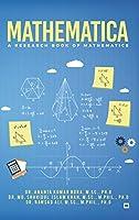 Mathematica: A Research Book of Mathematics