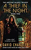 fantasy book reviews David Chandler The Ancient Blades 1. Den of Thieves 2. A Thief in the Night
