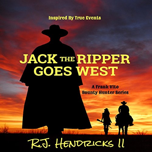 Jack the Ripper Goes West audiobook cover art