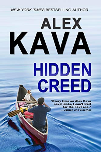 HIDDEN CREED: (Book 6 Ryder Creed K-9 Mystery Series) by [Alex Kava]