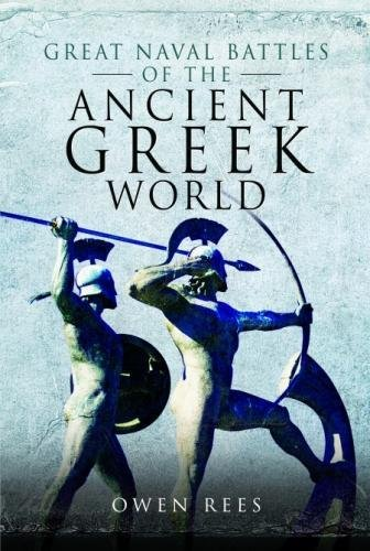 Rees, O: Great Naval Battles of the Ancient Greek World