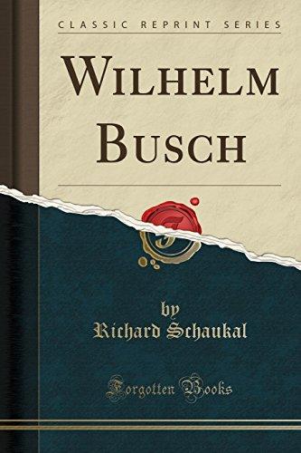 Wilhelm Busch (Classic Reprint)