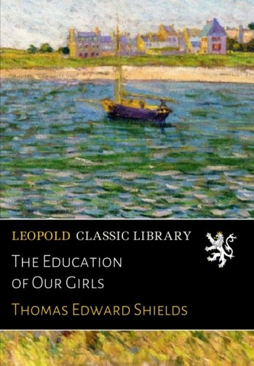 販売計画先行する受益者The Education of Our Girls