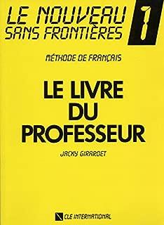 Le Nouveau Sans Frontieres Teacher's Guide (Level 1) (French Edition)