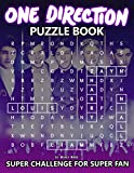 One Direction Puzzle Book: A Way To Relax With Many Challenging Games With One Direction
