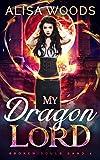 My Dragon Lord (Broken Souls, Band 1)