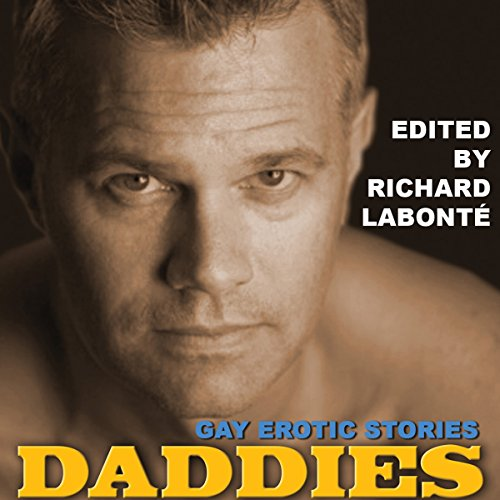 Daddies: Gay Erotic Stories audiobook cover art