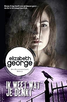 Ik weet wat je denkt (Het Fluistereiland Book 2) van [Elizabeth George, Fanneke Cnossen]