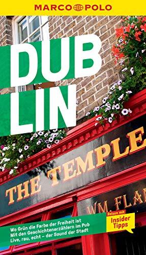 MARCO POLO Reiseführer Dublin: Reisen mit Insider-Tipps. Inklusive kostenloser Touren-App (MARCO POLO Reiseführer E-Book)