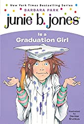 Books for the End of the School Year - Junie B. Jones is a Graduation Girl by Barbara Park