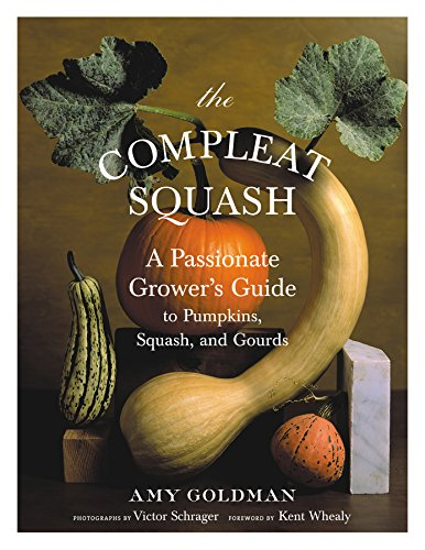 Compare Textbook Prices for The Compleat Squash 1st ed. Edition ISBN 0791243652513 by Goldman, Amy,Schrager, Victor