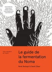 Le guide de la fermentation du Noma de Paula Troxler