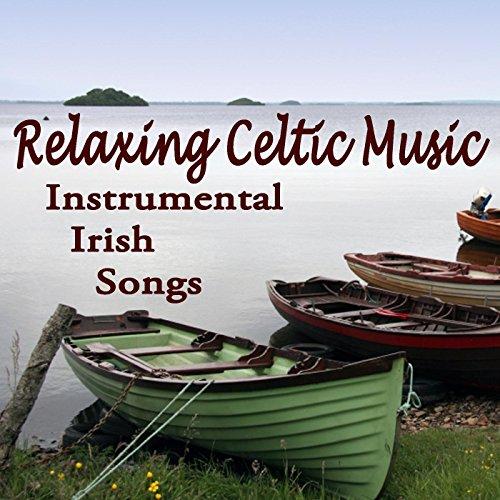 Relaxing Celtic Music - Instrumental Irish Songs