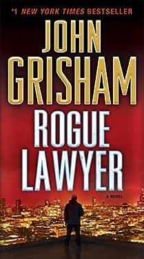 Rogue Lawyer: A Novel (English Edition)