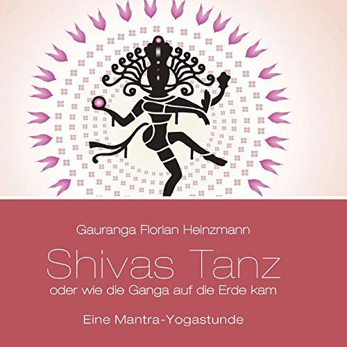Shivas Tanz: Ananda Tandava