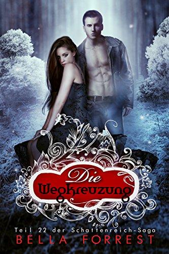 Das Schattenreich der Vampire 22: Die Wegkreuzung