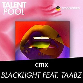 Blacklight (feat. Taabz)