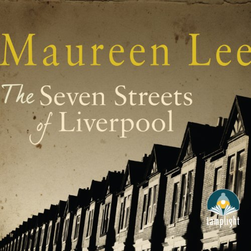 The Seven Streets of Liverpool audiobook cover art