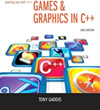 Starting Out with Games & Graphics in C++ (2-downloads)