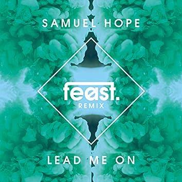 Lead Me On (feast. Remix)