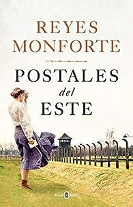 Postales del Este par Reyes Monforte