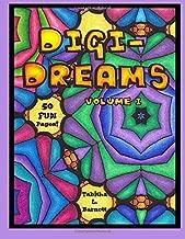 Digi-Dreams: Simple Patterns, Mandalas and Abstract Coloring Pages (Volume 1)