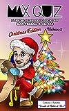 Max Quiz: Il primo libro di giochi su Max Pezzali e gli 883 - Volume 2 (Christmas Edition)
