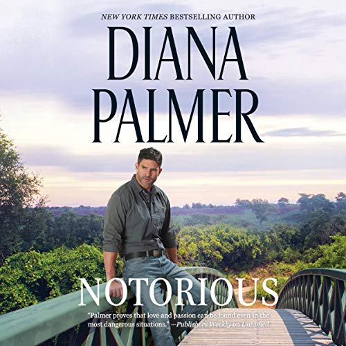 Notorious Audiobook By Diana Palmer cover art
