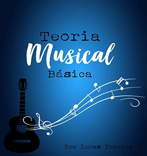 Teoria musical básica (Teoria musical iniciante Livro 1)