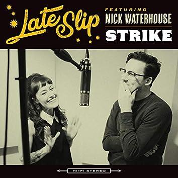 Strike (feat. Nick Waterhouse)