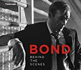 Bond: Behind the Scenes - Mirrorpix