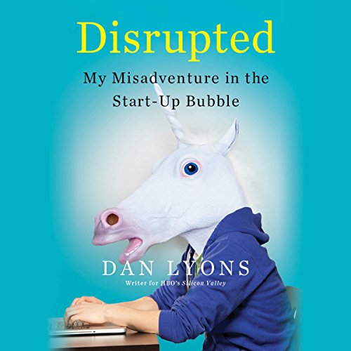 Disrupted Audiobook By Dan Lyons cover art