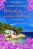 Paradies im zweiten Anlauf (Band 3) - Gabriele Ketterl