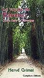 Le voyage du bambou - Entre Asie et Cévennes