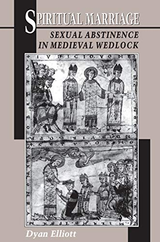 Spiritual Marriage: Sexual Abstinence in Medieval Wedlock (English Edition)