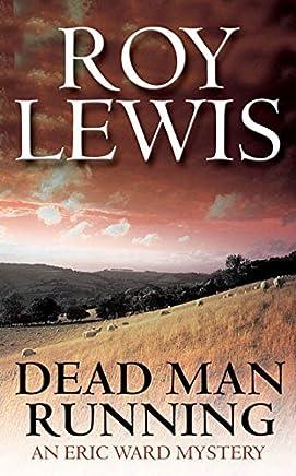 Dead Man Running: An Eric Ward Mystery (Eric Ward Mysteries) (Eric Ward Mysteries) (Eric Ward Mysteries)