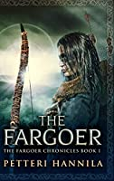 The Fargoer: Clear Print Hardcover Edition