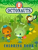 Octonauts Coloring Book: Over 50 Coloring Pages Great Coloring Books for Kids Ages 2-4 and Toddlers