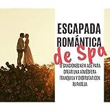 Escapada Romántica de Spa
