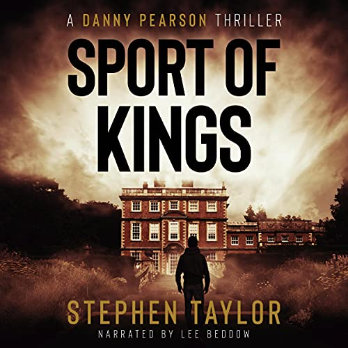 Sport of Kings Audiobook By Stephen Taylor cover art