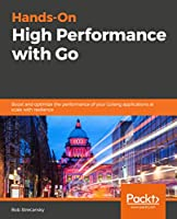 Hands-On High Performance with Go Front Cover