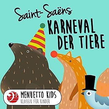 Saint-Saëns: Karneval der Tiere, R. 125 (Menuetto Kids - Klassik für Kinder)