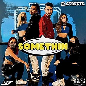 Somethin' (feat. Jamu Dalion)