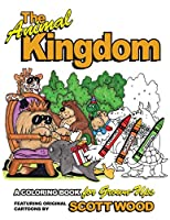 The Animal Kingdom: A Coloring Book for Grown-Ups (The Animal Kingdom Coloring Books for Grown-Ups)
