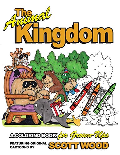 The Animal Kingdom: A Coloring Book for Grown-Ups (1) (The Animal Kingdom Coloring Books for Grown-Ups)
